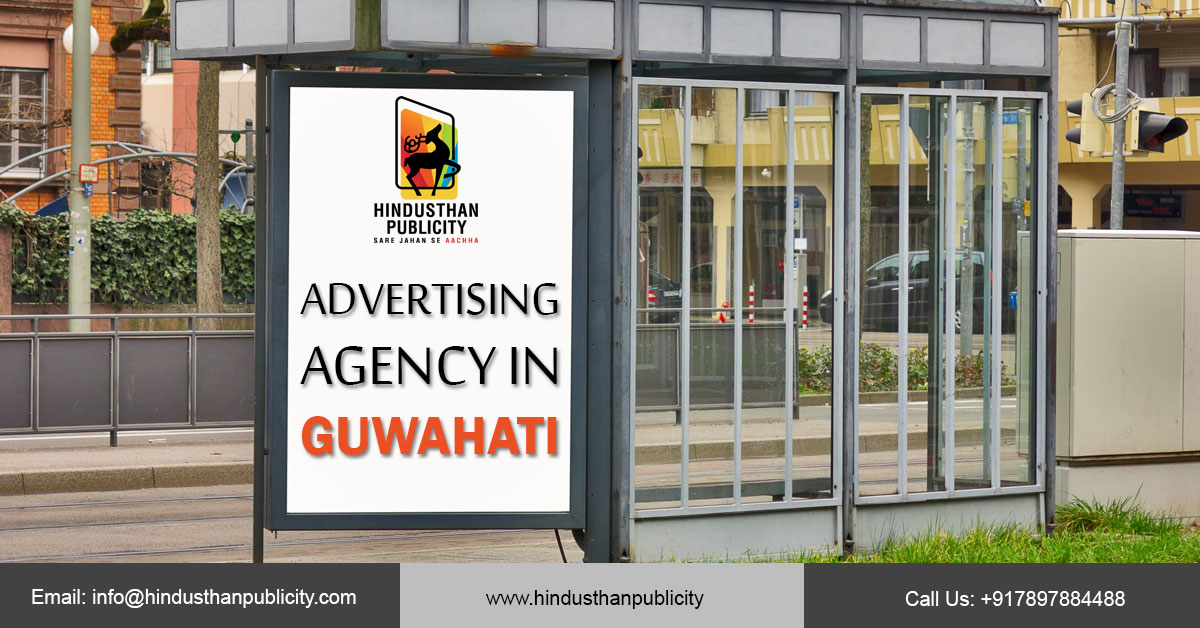 <THE IMPORTANCE OF HIRING AN ADVERTISING AGENCY IN GUWAHATI